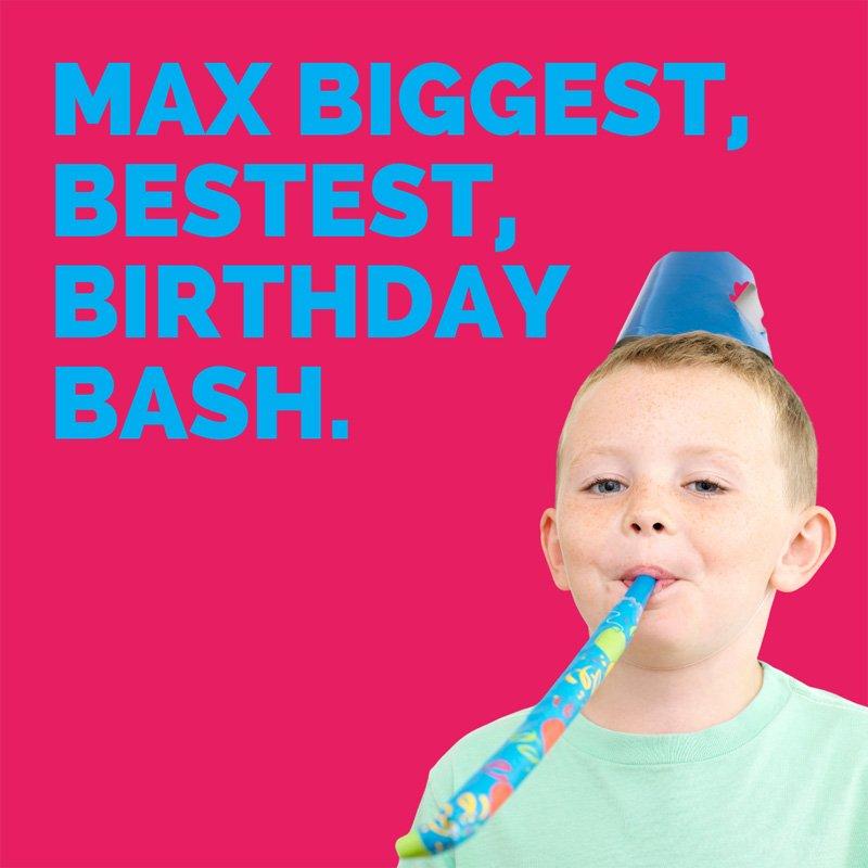 MAX Birthday Bash